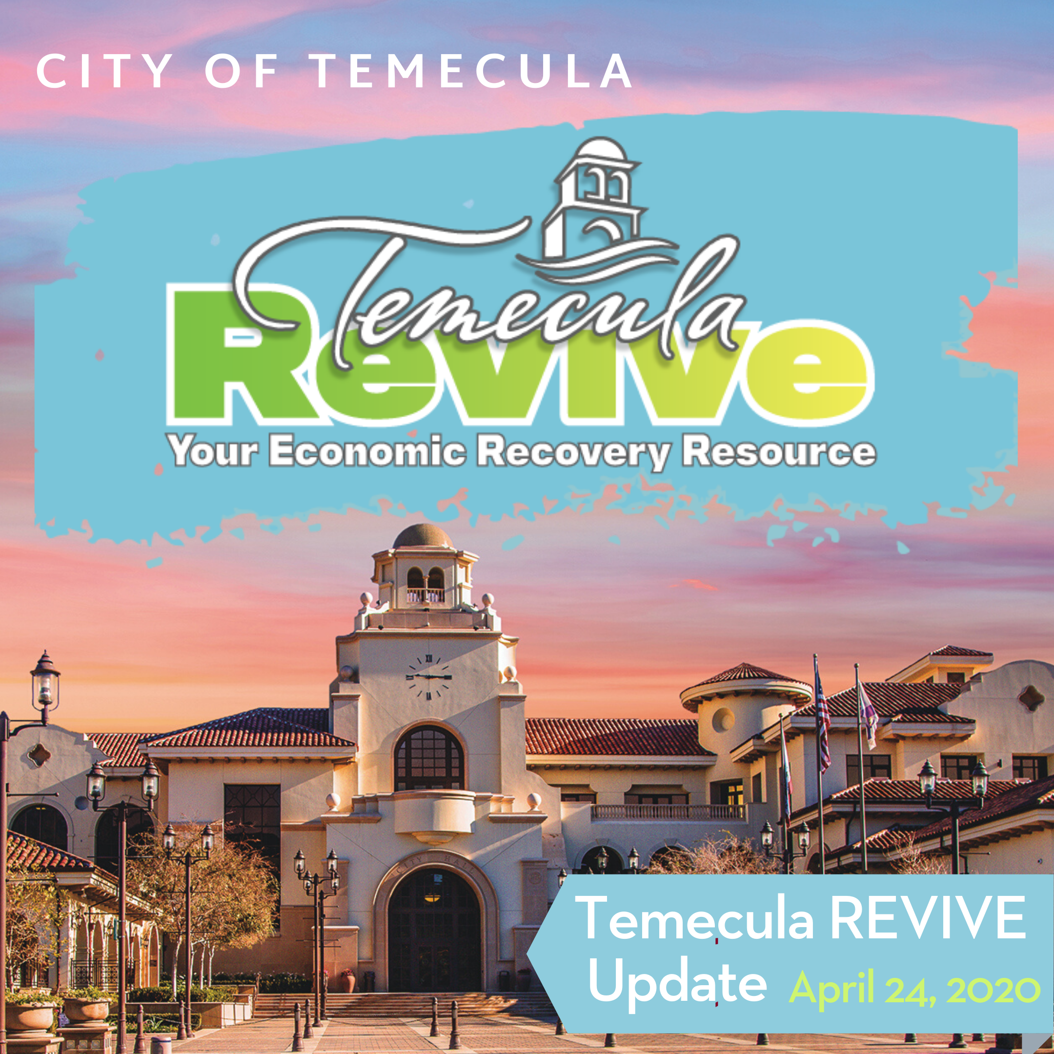 Temecula Revive update April 24
